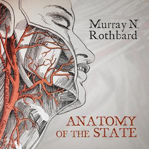 Anatomy of the state murray rothbard